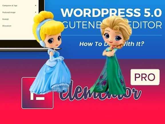WordPress編輯器怎樣選?Gutenberg Vs Elementor